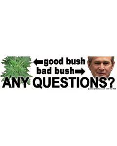 Good Bush Bad Bush